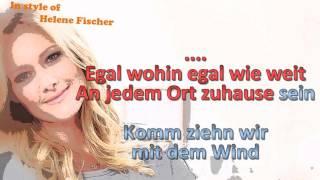 Helene Fischer  -  Mit dem Wind - Instrumental fehlerhaft neu siehe unten..