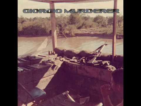 Giorgio Murderer - Holographic Vietnam War (Full Album)