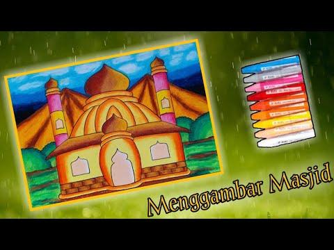 Cara Menggambar Masjid Yang Mudah Gradasi Warna Oil Pastel Youtube