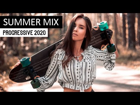 EDM Summer Mix 2020 - Progressive House  Mix