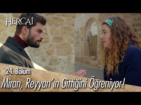 Miran, Reyyan'ın Gittiğini öğreniyor! - Hercai 24. Bölüm