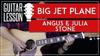 Big Jet Plane Guitar Tutorial - Angus & Julia Stone Guitar Lesson 🎸|Chords + TABS + Guitar Cover|