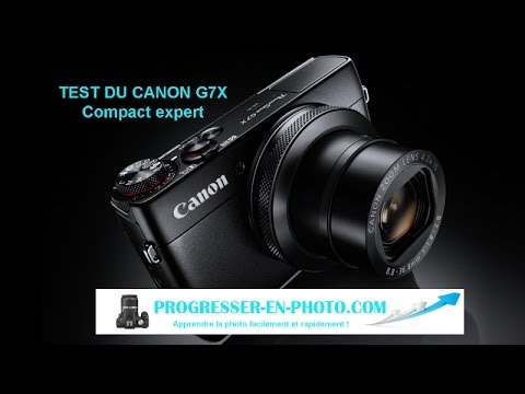 test canon g7x compact expert par progresser en photo. Black Bedroom Furniture Sets. Home Design Ideas