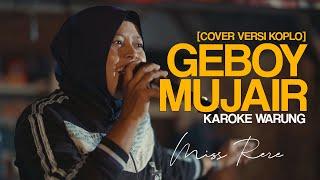 [KAROKE WARUNG] GEBOY MUJAIR KAROKE COVER BY MISS RERE