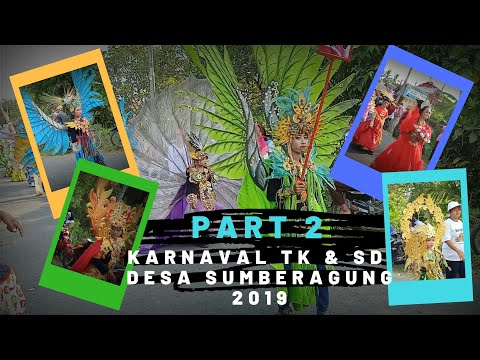 Karnaval TK & SD Desa Sumberagung 2019 [ Part 2]