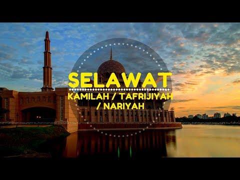 Selawat Tafrijiyah / Kamilah / Nariyah (Adham)