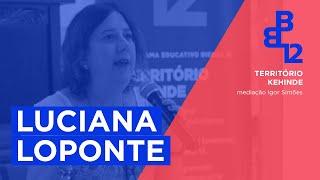 Território Kehinde com Luciana Loponte - Mesa 1 - Vídeo 2/4