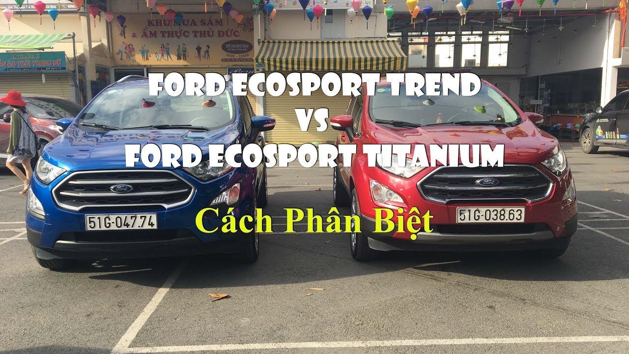 So sánh, phân biệt #Ford #EcoSport Trend và EcoSport Titanium 1.5L 2018
