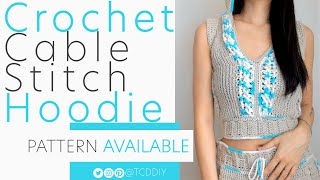 Crochet Cable Stitch Hoodie | Pattern & Tutorial DIY