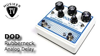 DOD Rubberneck Analog Delay - Review