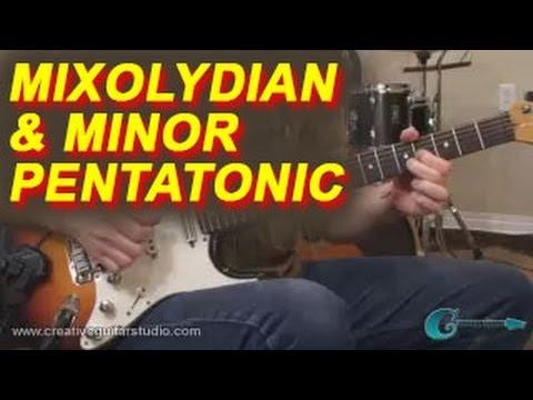 IMPROVISATION: Combining Mixolydian & Minor Pentatonic
