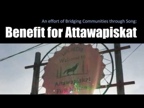 An effort of Bridging Communities Through Song: Benefit for Attawapiskat