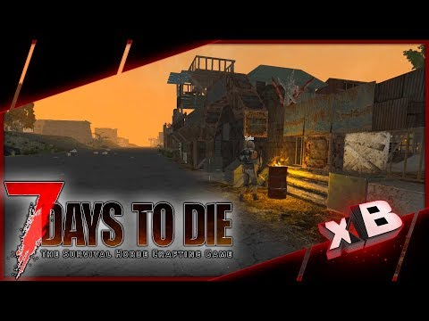 Sanctuary?! :: 7 Days to Die | Nomad Survival :: E02