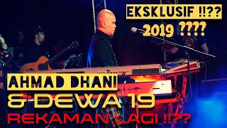 Ahmad Dhani dan Dewa 19 Rekaman !!?? [EKSKLUSIF] 2019 #ahmaddhani #dewa19 #alghazali
