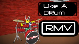 Like a Drum - Roblox Music Video