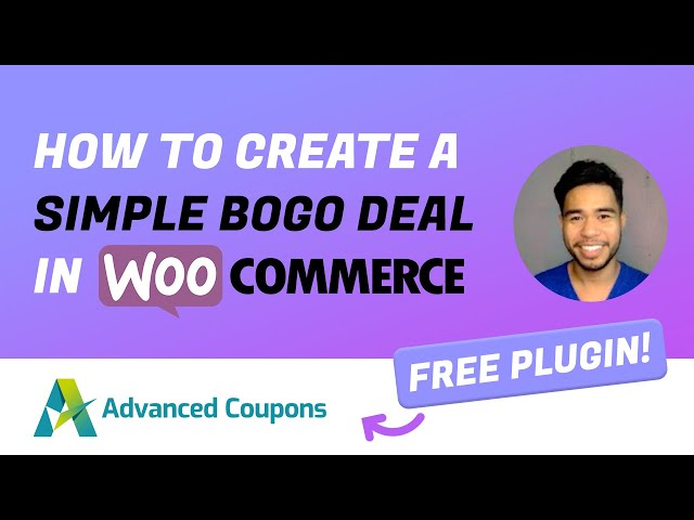 How To Create A Simple BOGO Deal In WooCommerce