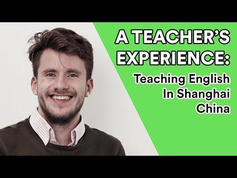 A Teacher's Experience Teaching English in Shanghai China