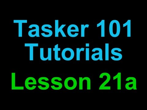 Tasker 101 Tutorial: Lesson 21a - Trigger Task based on Content of Text Message