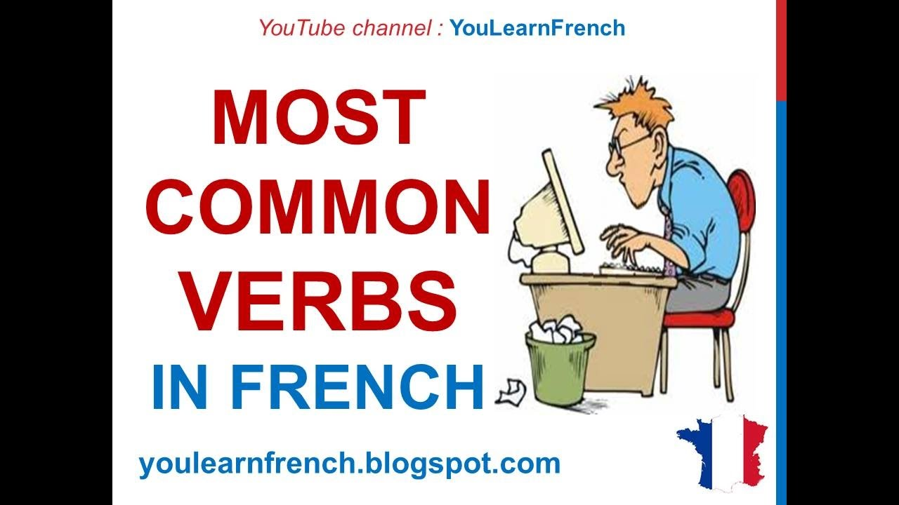 French Lesson 37 - Common MUST KNOW Verbs MOST USED Basic French verbs  expressions - Verbes communs