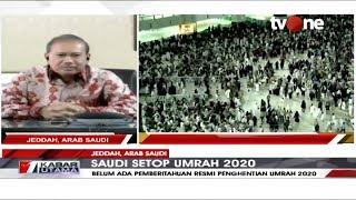 Jakarta, tvonenews.com - setelah melakukan pemberhentian sementara ibadah umrah untuk sejumlah negara. pemerintah kerajaan arab melarang pendudukny...