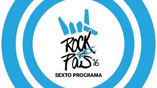 sexto programa de rock del pas 2016 10 09 2016