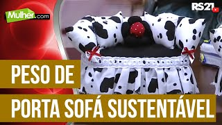 Célia Moretti – Peso de porta sofá sustentável Parte 1/2