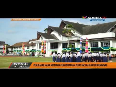 Perubahan Nama Membawa Perkembangan Pesat bagi Kabupaten Mempawah - Kompas TV Pontianak