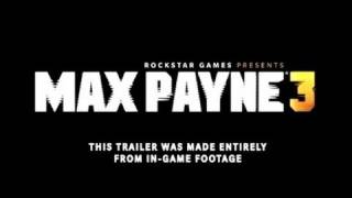 Max Payne 3: First Trailer