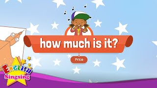 [Price] How much is it? - Educational Rap for Kids - English song with lyrics