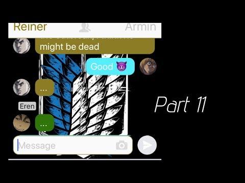 Attach On Titan Chat Part 11: Eren...