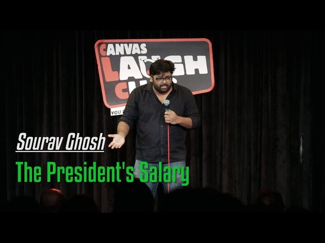 The President's Salary | Stand-Up Comedy by Sourav Ghosh