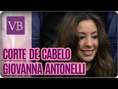 Corte de cabelo: Giovanna Antonelli - Você Bonita (31/08/16)