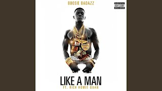 Like A Man (feat. Rich Homie Quan)