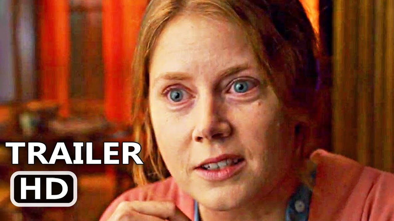 THE WOMAN IN THE WINDOW Official Trailer (2020) Amy Adams, Julianne Moore Thriller Movie HD