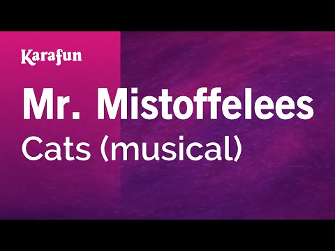 Karaoke Mr. Mistoffelees - Cats *
