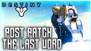 Destiny - THE LAST WORD Gameplay Post Patch 2.0 (Hand Cannon Nerf)