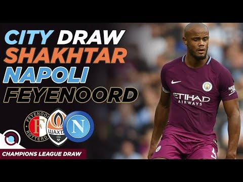 Man City get Shakhtar Donetsk, Napoli & Feyenoord | CHAMPIONS LEAGUE DRAW REACTION