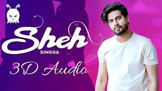 Sheh - Singga | 3D Audio | Surround Sound | Use Headphones 👾
