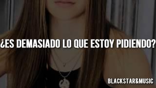 12 / Too Much To Ask / Avril Lavigne / Traducida al español