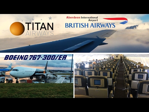 *MEGA RARE* Titan Airways BOEING 767 London Heathrow to ABERDEEN!! FULL FLIGHT