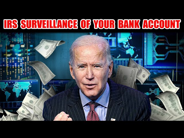 Biden: IRS To Monitor Bank Transactions of $600 Or More. Violate 4th Amendment Then 4th Commandment