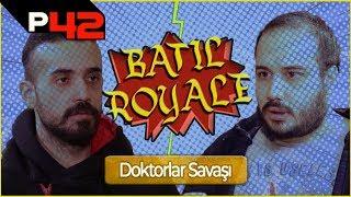 BATIL ROYALE #1 - DOKTORLAR