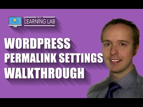 WordPress Permalink Settings Walkthrough - What Are Permalinks? | WP Learning Lab