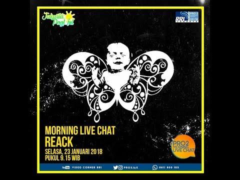 Reack - Morning Live Chat Pro2 FM RRI Jakarta (Live Video Corner RRI) Reupload
