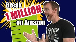 How to build an Amazon business that breaks $1,000,000
