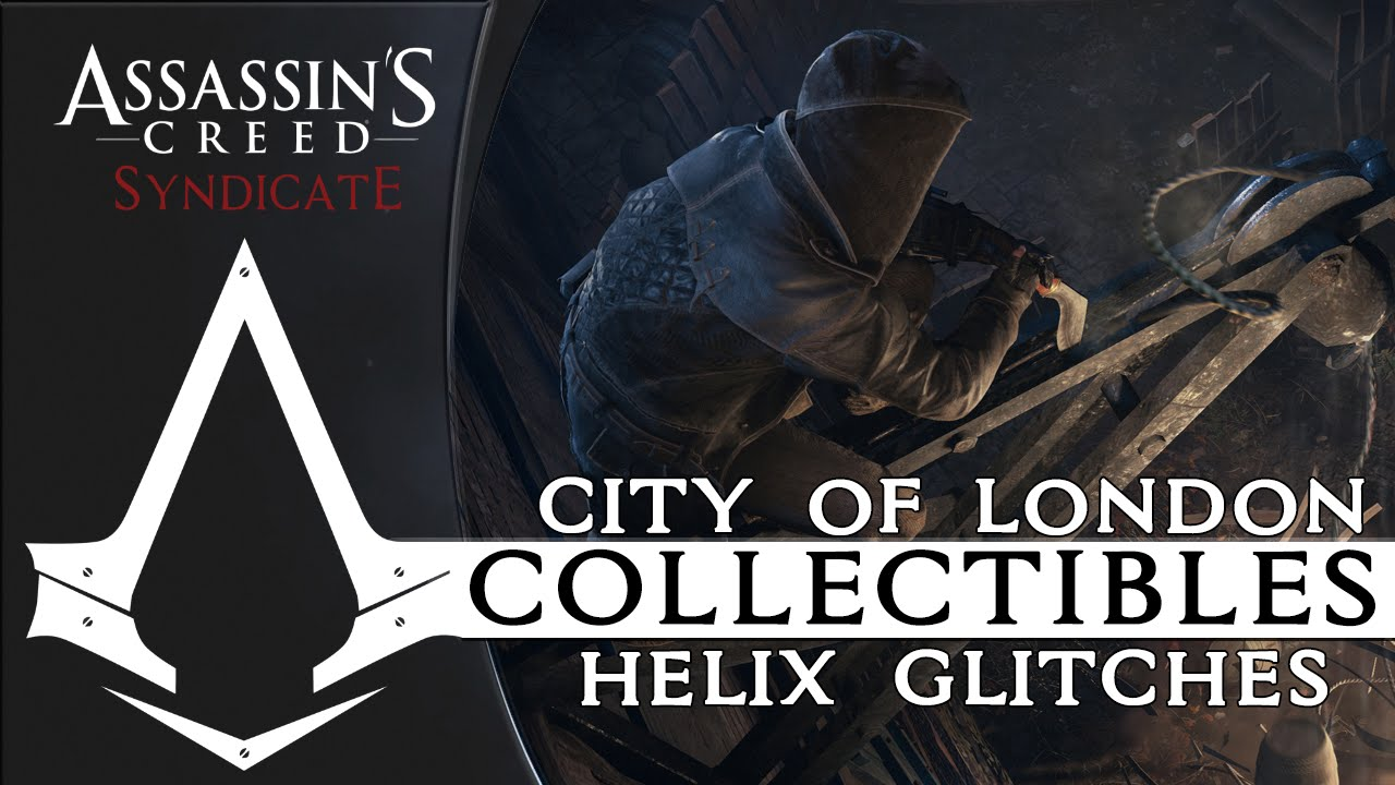 City Of London Helix Glitches Locations Ac Syndicate
