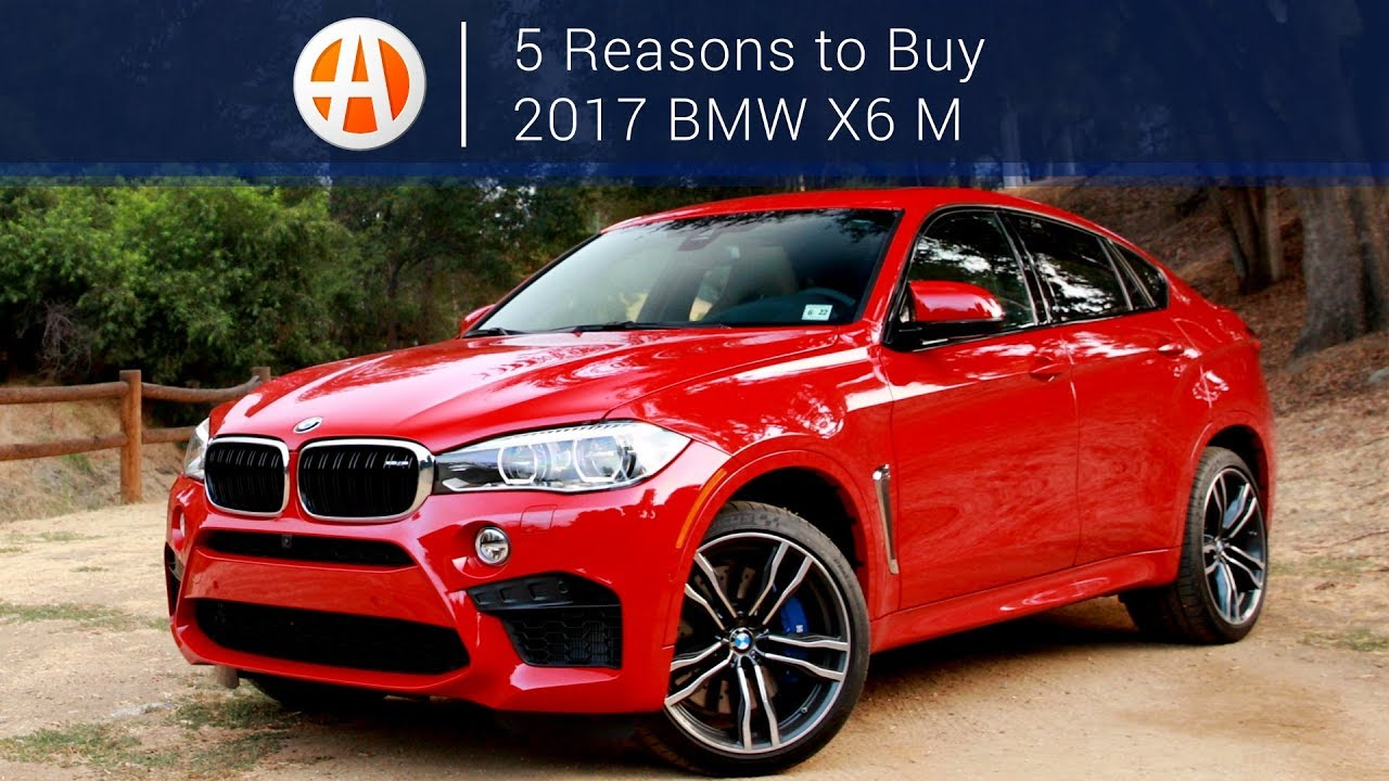 2017 Bmw X6 M 5 Reasons To Autotrader