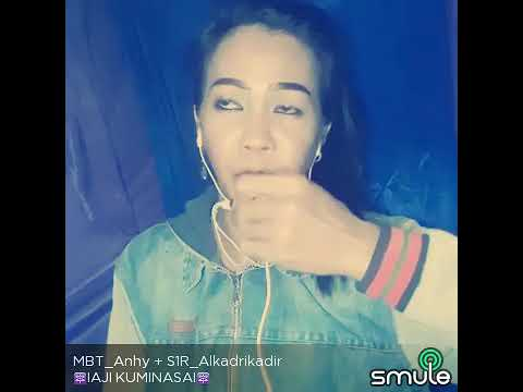 Iaji kuminasai... By; MBT_Anhy & S1R_Alkadri Kadir