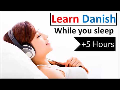 Learn Danish while you sleep ♫ 5 hours 👍 1000 Basic Words and Phrases