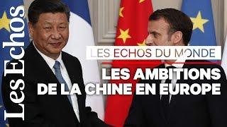Les ambitions de la Chine en Europe
